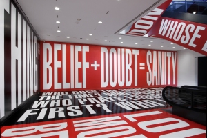 Barbara Kruger's Belief + Doubt