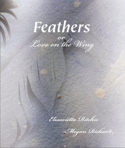 Elisavietta Ritchie's Feathers