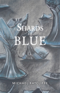 """Shards of Blue"" by Michael Ratcliffe"