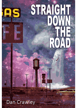"Cover image of Dan Crawley's novella-in-flash ""Straight Down the Road"" from Ad Hoc Fiction"